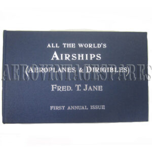 First Annual Issue of 'All the World's Airships (Aeroplanes & Dirigibles) by Fred T Jane. This is a Fl;ying Annual founded by Fred T Jane author of 'Fighting Ships' etc With a Special Chapter on 'Aerial Engineering' , by Charlees de Grave Sells, M. Inst., C.E. Published by Sampson low, Marston & Co Ltd 1909 Introduction by John W R Taylor, September 1986