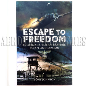 'Escape to Freedom, An Airman's Tale of Capture, Escape and Evasion' by Tony Johnson, published by Pen & Sword Aviation.  Originally published in 2002 and reprinted in this format in 2009. A compelling autobiographical story about Tony's experiences during WWII.   Having met Joyce, the girl of his dreams, Tony was sent off for a second mission.  Tony was a wireless operator/airgunner in a Vickers Wellington Bomber when he was shot down over Germany .....