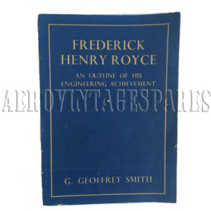 'Frederick Henry Royce - An Outline of h is Engineering Achievement' by G. Geoffrey Smith. This is the story of Royce's contributions to engineering progress is told here in outloine by a writer who has been prominently associated with motoring and aviation for many years.